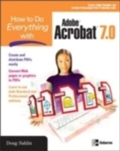 Ebook in inglese How to Do Everything with Adobe Acrobat 7.0 Sahlin, Doug
