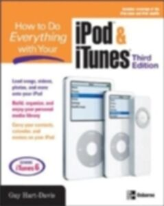 Foto Cover di HOW TO DO EVERYTHING WITH YOUR IPOD & ITUNES, 3/E, Ebook inglese di Guy Hart-Davis, edito da McGraw-Hill Education