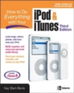 Ebook in inglese HOW TO DO EVERYTHING WITH YOUR IPOD & ITUNES, 3/E Hart-Davis, Guy