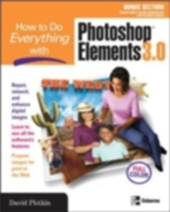 Ebook in inglese How to Do Everything with Photoshop(R) Elements 3.0 Plotkin, David