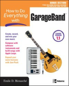 Ebook in inglese How to Do Everything with GarageBand Menasche, Emile