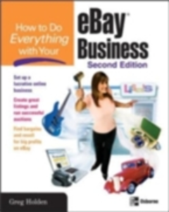 Ebook in inglese How to Do Everything with Your eBay Business, Second Edition Holden, Greg