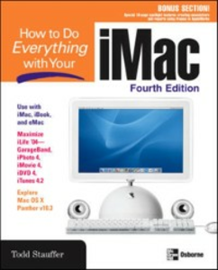Ebook in inglese How to Do Everything with Your iMac, 4th Edition Stauffer, Todd