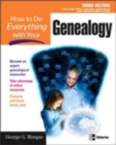 Ebook in inglese How to Do Everything with Your Genealogy Morgan, George G.