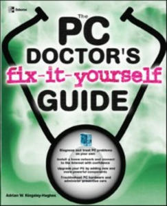 Ebook in inglese PC Doctor's Fix It Yourself Guide Kingsley-Hughes, Adrian