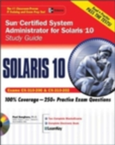 Ebook in inglese Sun Certified System Administrator for Solaris 10 Study Guide (Exams CX-310-200 & CX-310-202) Sanghera, Paul