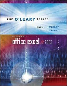 Microsoft Office Excel 2003 - Timothy J. O'Leary,Linda I. O'Leary - cover
