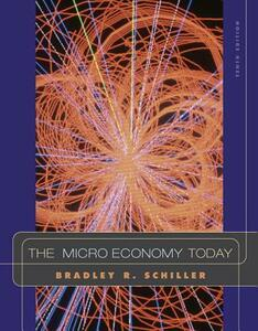 The Microeconomy Today - Schiller - cover