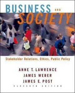 Business and Society: Stakeholders, Ethics, Public Policy - Anne Lawrence,James Weber,James E. Post - cover