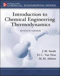 Introduction to chemical engineering thermodynamics - Smith J. M. Van Ness H. C. Abbott M. M. - wuz.it