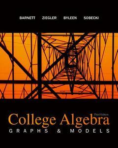 College Algebra: Graphs and Models - Barnett - cover