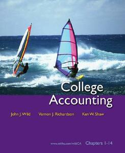 College Accounting: Chapters 1-14 - John J Wild,Vernon J Richardson,Ken W Shaw - cover