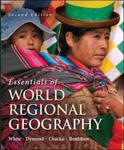 Essentials of World Regional Geography - Elizabeth Chacko,Michael Bradshaw,Joseph Dymond - cover