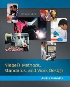 Niebel's Methods, Standards, & Work Design - Andris Freivalds,Benjamin W. Niebel - cover