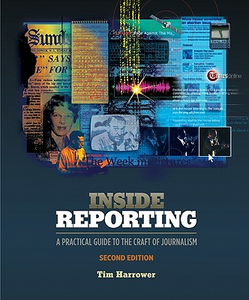 Libro Inside reporting. A practical guide Tim Harrower