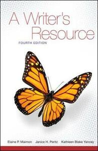A Writer's Resource Student Edition - Elaine P. Maimon,Janice Peritz,Kathleen Blake Yancey - cover
