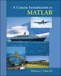 A Concise Introduction to Matlab - William J. Palm - cover