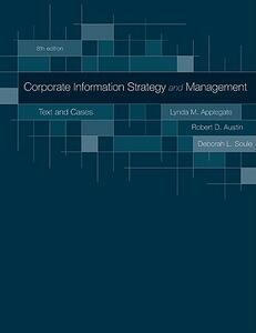 Corporate Information Strategy and Management: Text and Cases - Lynda Applegate,Robert Austin,F. Warren McFarlan - cover