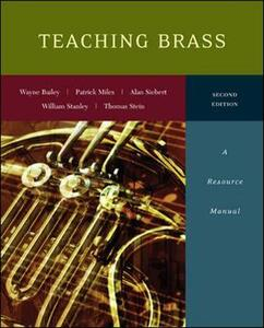 Teaching Brass: A Resource Manual - Wayne Bailey,Patrick Miles,Alan Siebert - cover