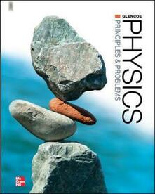 Glencoe Physics: Principles and Problems, Student Edition - Paul Zitzewitz - cover