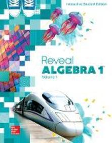 Reveal Algebra 1, Interactive Student Edition, Volume 1 - McGraw-Hill - cover