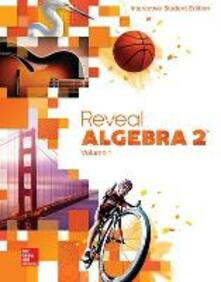 Reveal Algebra 2, Interactive Student Edition, Volume 1 - McGraw-Hill - cover