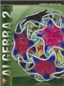 Algebra 2, Student Edition - Mcgraw-Hill - cover