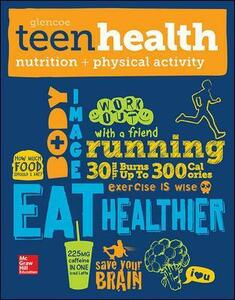 Teen Health, Nutrition and Physical Activity - McGraw-Hill Education,Mary H. Bronson - cover