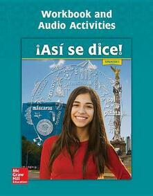 Asi Se Dice! Level 1, Workbook and Audio Activities - Conrad J Schmitt - cover