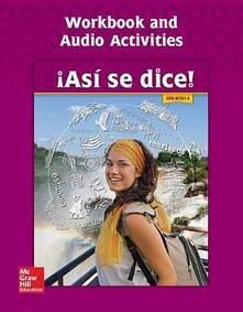 Asi Se Dice! Level 4, Workbook and Audio Activities - Conrad J Schmitt - cover