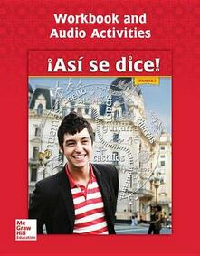 Asi Se Dice! Level 2, Workbook and Audio Activities - Conrad J Schmitt - cover