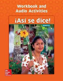Asi Se Dice! Level 1a, Workbook and Audio Activities - Conrad J Schmitt - cover