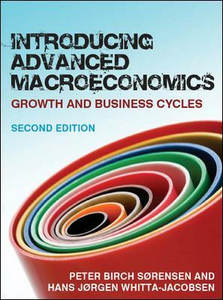 Libro Introducing advanced macroeconomics: growth and business cycles Peter Sørensen , Hans Whitta Jacobsen