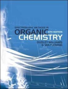 Spectroscopic methods in organic chemistry - Williams - copertina