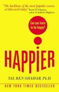 Happier: Can you learn to be Happy? (UK Paperback) - Tal Ben-Shahar - cover