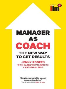 Ebook in inglese Manager as Coach Gilbert, Andrew , Rogers, Jenny , Whittleworth, Karen