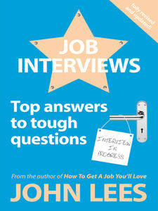 Foto Cover di Job Interviews, Ebook inglese di John Lees, edito da McGraw-Hill Education