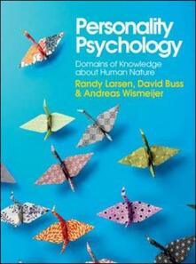 Personality psychology: domains of knowledge about human nature - Randy Larsen,David M. Buss,Andreas Wismeijer - copertina
