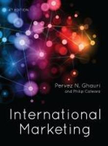 International marketing - Pervez Ghauri,Philip R. Cateora - copertina