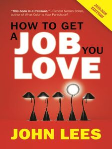 Ebook in inglese How to Get a Job You Love Lees, John