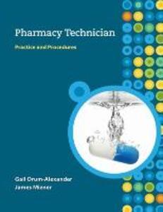 MP Pharmacy Technician: Practice and Procedures w/Student CD - Gail Orum-Alexander,James Mizner - cover