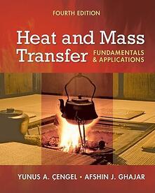 Heat and mass transfer. Fundamentals and applications. Con DVD - Yunus A. Çengel,Afshin J. Ghajar - copertina