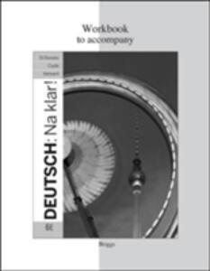 Workbook for Deutsch: Na Klar! - Jeanine Briggs,Robert Di Donato - cover