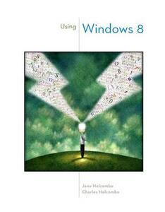 Using Windows 8 - Jane Holcombe,Charles Holcombe - cover