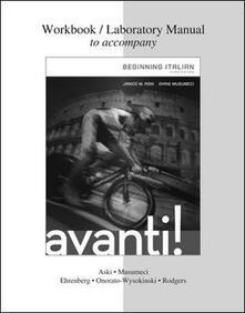Workbook-laboratory manual to accompany Avanti! Beginning italian - Janice M. Aski,Diane Musumeci - copertina