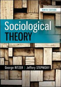 Sociological Theory - George Ritzer,Jeffrey Stepnisky - cover