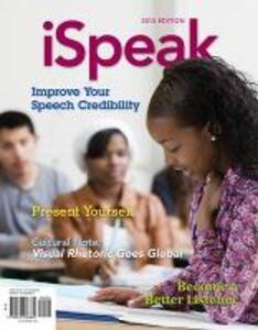 iSpeak: Public Speaking for Contemporary Life - Paul E Nelson,Scott Titsworth,Judy C. Pearson - cover