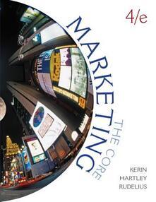 Marketing: the core - Roger Kerin,Steven Hartley,William Rudelius - copertina