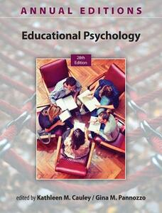 Annual Editions: Educational Psychology, 28/e - Kathleen M Cauley,Gina M Pannozzo - cover