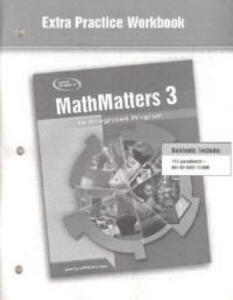 Mathmatters 3: An Integrated Program, Extra Practice Workbook - McGraw-Hill Education - cover